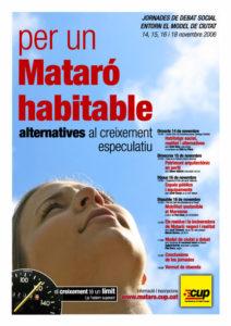 Jornades Per un Mataró habitable. Alternatives al creixement especulatiu. CUP Mataró (2006)