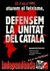 Combatem el feixisme, defensem la unitat del català. Catalunya Lliure (23/4/1996)