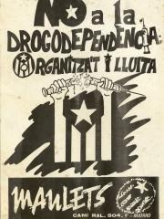 No a la dorgodependència. Organitza't i Lluita (1988)