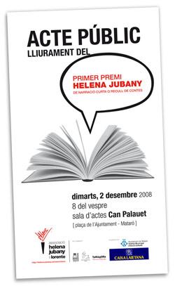 Acter de lliurament del Premi Helena Jubany: dimarts, 2 de desembre del 2008.