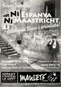 Ni Espanya ni Maastricht: Catalunya lliure i socialista! Maulets Mataró (30/5/1997)